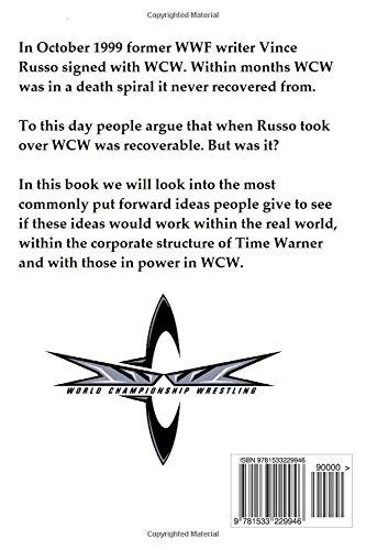WCW: The Atlernate Timeline: Saving WCW in 1999: Amazon co