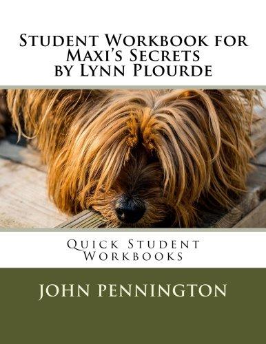 Download Student Workbook for Maxi's Secrets by Lynn Plourde: Quick Student Workbooks pdf