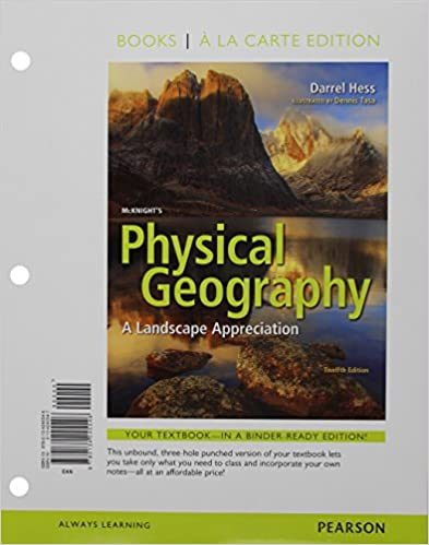 Mcknights physical geography a landscape appreciation books a la mcknights physical geography a landscape appreciation books a la carte edition 12th edition darrel hess dennis g tasa 9780134245546 amazon fandeluxe Gallery