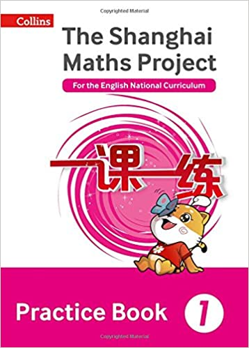 Shanghai Maths – The Shanghai Maths Project Practice Book Year 1 ...