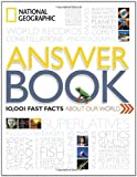 National Geographic Answer Book, National Geographic Society Staff, 1426208928
