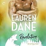 Revelation: de La Vega Cats, Book 2   Lauren Dane