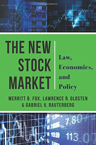 (The New Stock Market: Law, Economics, and)