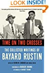 Time on Two Crosses: The Collected Wr...