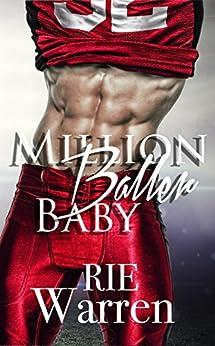 Million Baller Baby (Bad Boy Ballers Book 1) by [Warren, Rie]