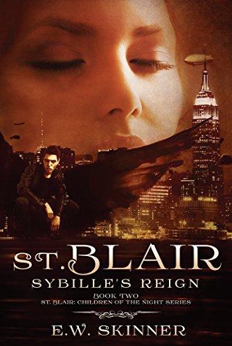 St. Blair: Sybilles Reign: St. Blair: Children of the Night (Book 2)