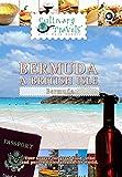 Culinary Travels - Bermuda - A British Isle
