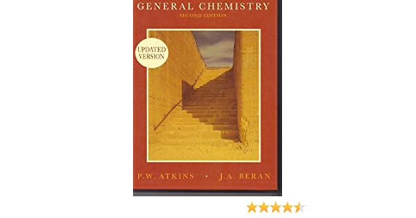 General chemistry second edition peter william atkins j a general chemistry second edition peter william atkins j a beran 9780716724964 amazon books fandeluxe Choice Image