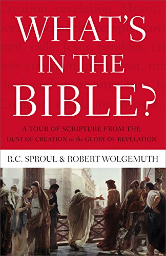 What's in the Bible: A One-Volume Guidebook to God's Word ()