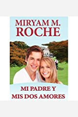 [ [ [ Mi Padre y MIS DOS Amores (Spanish) - Greenlight [ MI PADRE Y MIS DOS AMORES (SPANISH) - GREENLIGHT ] By Roche, Miryam M ( Author )Aug-24-2012 Hardcover Tapa dura