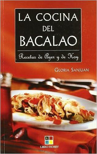 La Cocina Del Bacalao Cooking Cod Spanish Edition Gloria