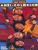 The Fifth Anti-Coloring Book, Susan Striker, 0805023763