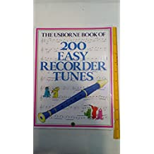 200 Easy Recorder Tunes
