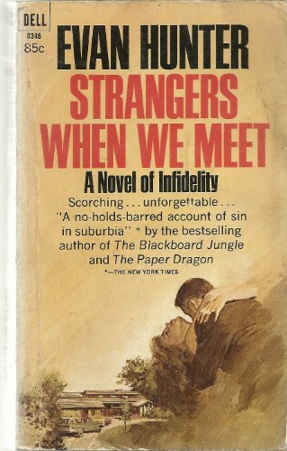 Strangers When We Meet by Evan Hunter
