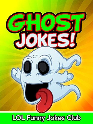 Ghost Jokes Funny Ghost Jokes Comedy And Halloween Humor