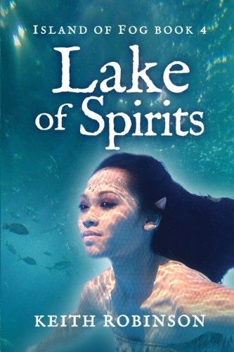Lake of Spirits (Island of Fog, Book (Fog Island)