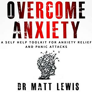 Overcome Anxiety Audiobook