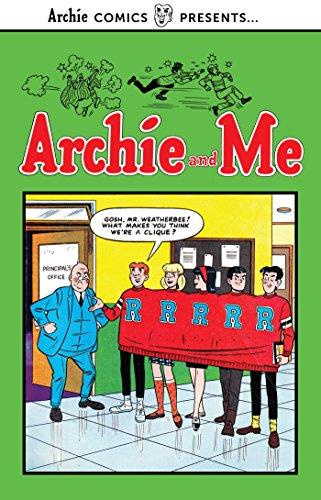 Archie and Me Vol. 1 (Archie Comics Presents)