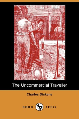 Download The Uncommercial Traveller pdf epub