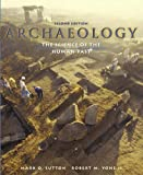 img - for Archaeology: The Science of the Human Past (2nd Edition) by Mark Q. Sutton (2005-07-01) book / textbook / text book