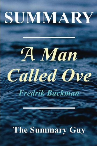 Summary - A Man Named Ove: Book By