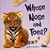 Whose Nose and Toes?, John Butler, 0670059048