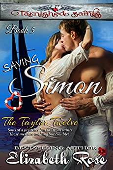 Saving Simon (Tarnished Saints Series Book 5) by [Rose, Elizabeth]