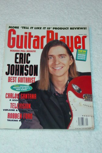 - Guitar Player Magazine - January 1993 - Eric Johnson, Santana, Tom Verlaine, Robben Ford, Jerry Douglas