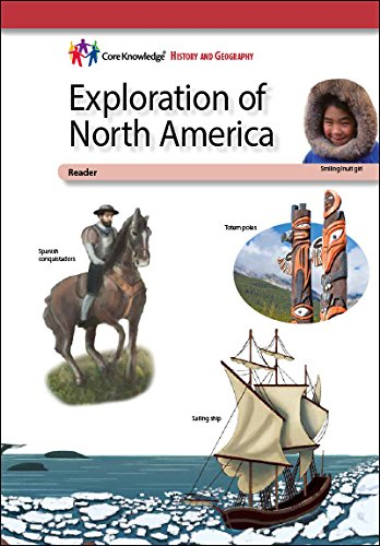 Exploration of North AmericaCKHG Reader (Core Knowledge History and Geography)