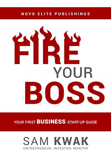 fire-your-boss-your-first-business-start-up-guide