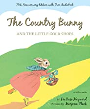 The Country Bunny and the Little Gold Shoes: As Told to Jenifer (Sandpiper Books)