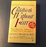 Childbirth Without Fear, Grantly Dick-Read, 0060912847