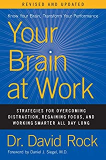 Book Cover: Your Brain at Work, Revised and Updated: Strategies for Overcoming Distraction, Regaining Focus, and Working Smarter All Day Long
