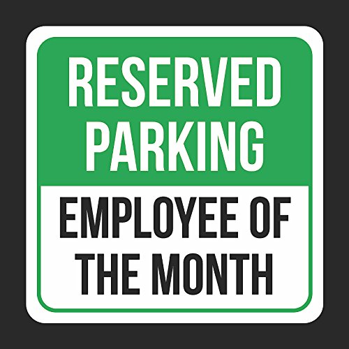 Parking Sign Stands - Reserved Parking Employee Of The Month Print Black And Green White Plastic Square Signs - Single Sign, 12x12