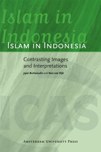 Islam in Indonesia: Contrasting Images and Interpretations (ICAS Publications series)