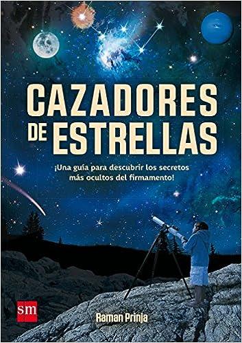 Cazadores De Estrellas por Xohana Bastida Calvo epub