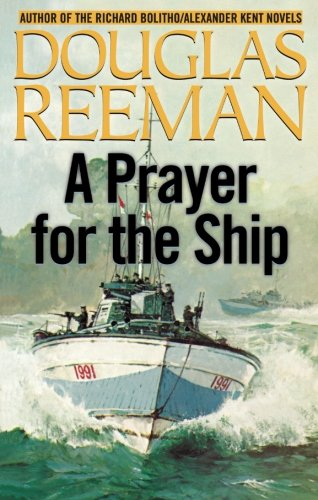 Read Online A Prayer for the Ship (The Modern Naval Fiction Library) ebook