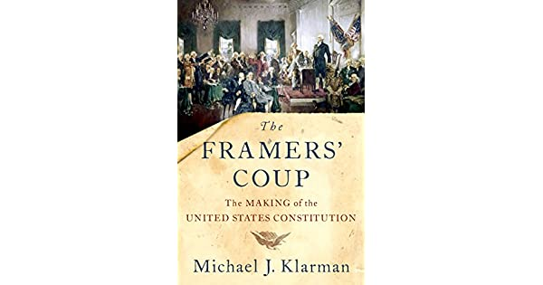 Amazon.com: The Framers Coup: The Making of the United ...