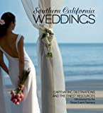 Southern California Weddings, , 1933415991