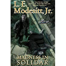 Madness in Solidar: The Ninth Novel in the Bestselling Imager Portfolio (The Imager Portfolio)