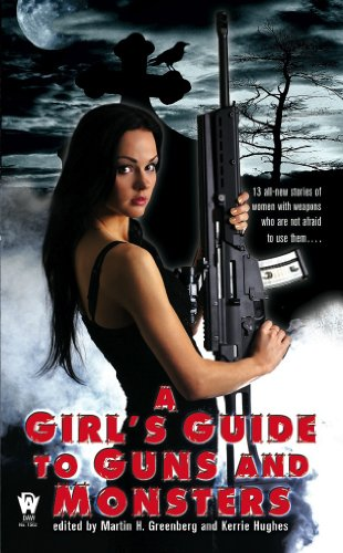 A Girl's Guide to Guns and Monsters (An Anna Strong Vampire - Girl Monster American High