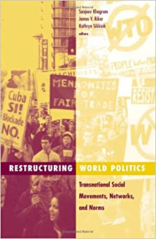 Book Restructuring World Politics: Transnational Social Movements, Networks, And Norms (Social Movements, Protest and Contention)
