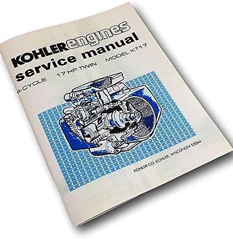 CUB CADET 782 CHASSIS GARDEN TRACTOR KOHLER KT17 SERIES II ENGINE SERVICE MANUAL