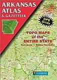 Arkansas Atlas, DeLorme Map Staff, 089933203X