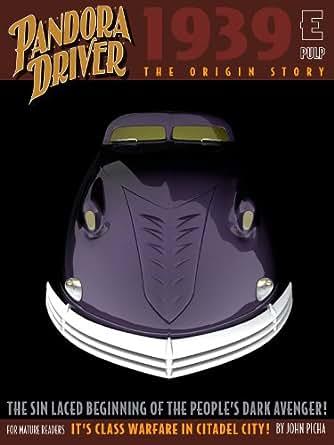 Pandora Driver: The Origin - Kindle edition by John Picha