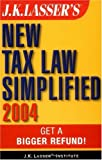 J. K. Lasser's New Tax Law 2004, J. K. Lasser Institute Staff, 0471454648
