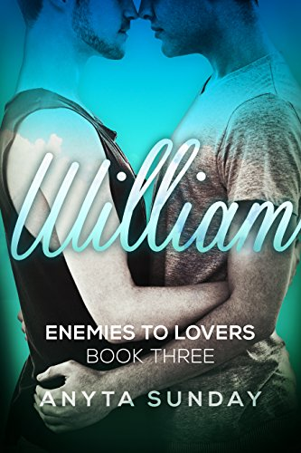William (Enemies to Lovers Book 3)