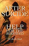 After Suicide: Help for the Bereaved