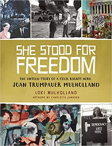 She Stood for Freedom: The Untold Story of a Civil Rights