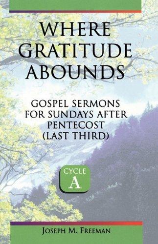 Where Gratitude Abounds - Joseph M. Freeman